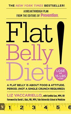 Flat Belly Diet! By Vaccariello, Liz/ Sass, Cynthia/ Katz, David L. (FRW)